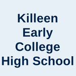 Killeen Early College High School
