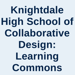Knightdale High School of Collaborative Design: Learning Commons