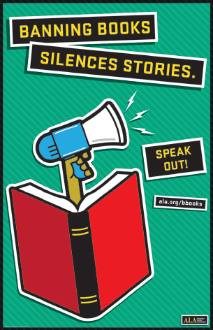 Banning Books Silences Stories. Speak Out!