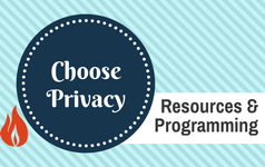 Choose Privacy Resources and Programming