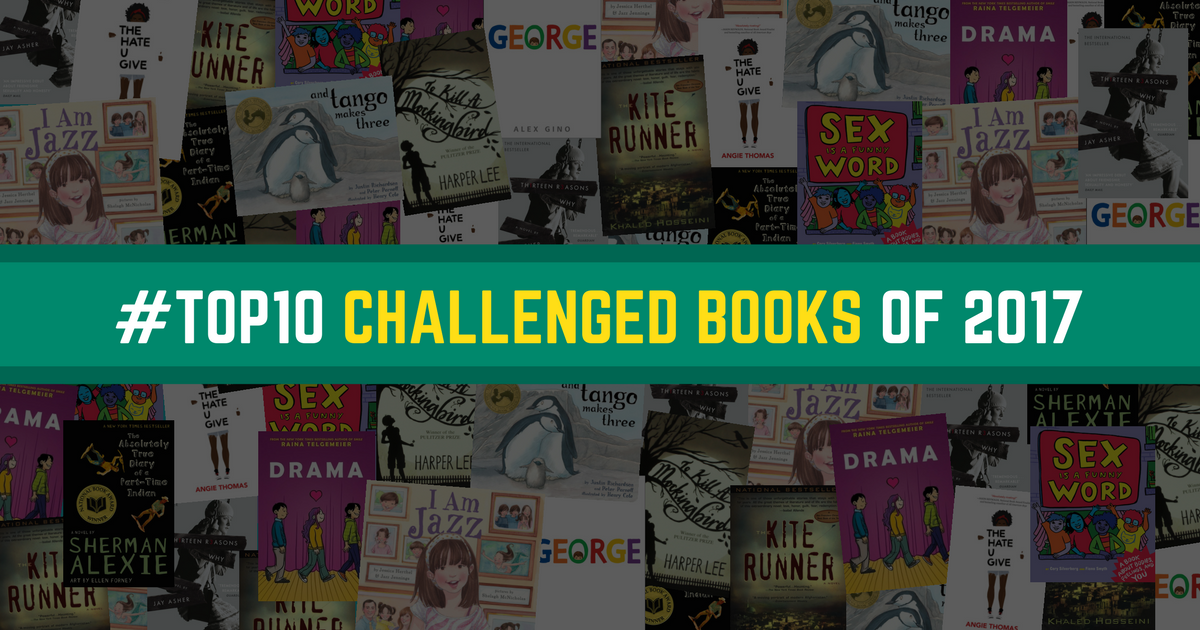 Top Ten Most Challenged Books 2017