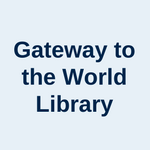 Gateway to the World Library