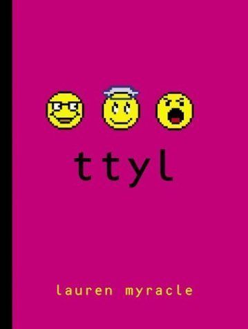 2011 #1 Challenged book: TTYL by Lauren Myracle