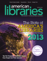 cover of American Libraries issue on the State of America's Libraries 2013