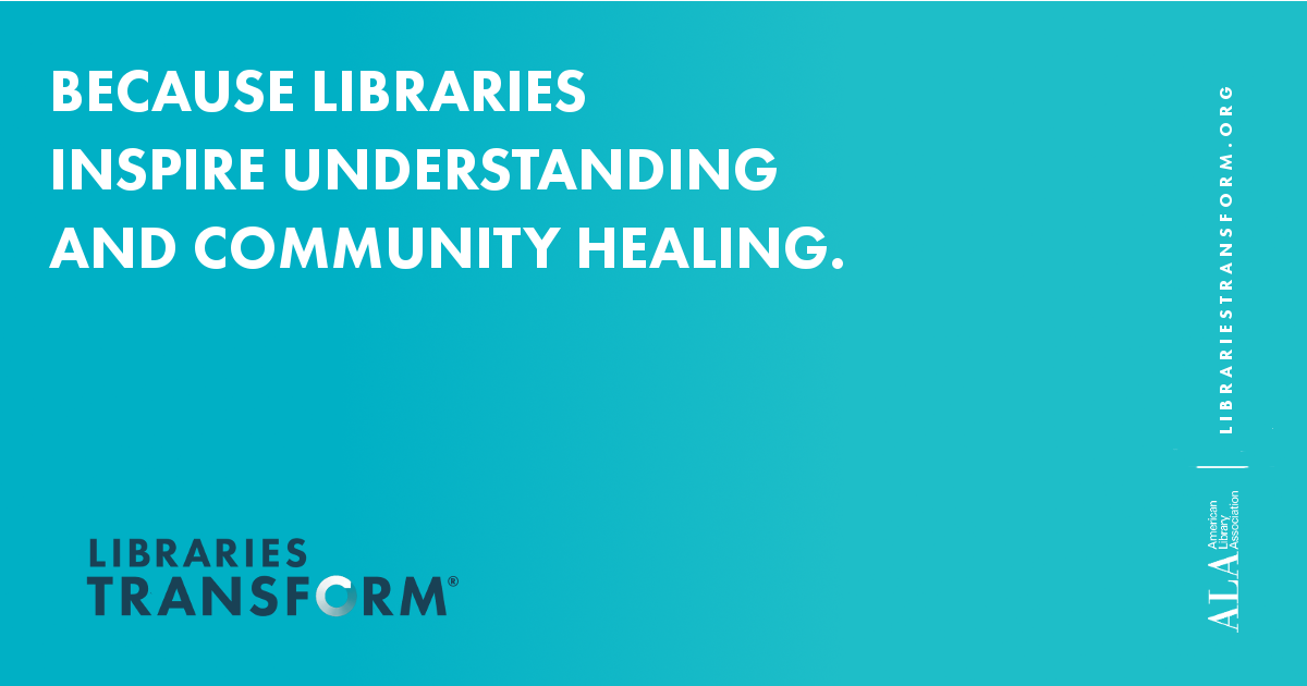 Libraries Transform - Community and Understanding