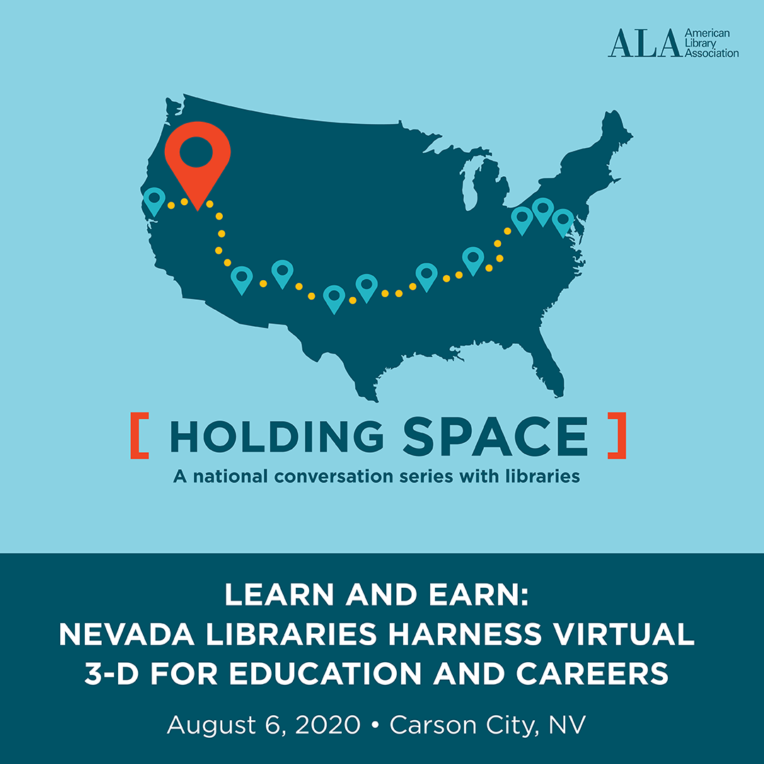 Instagram share: Learn and Earn: Nevada Libraries Harness Virtual 3-D for Education and Careers August 6, 2020 Carson City, NV