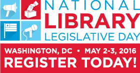 National Library Legislative Day informational graphic, May 2-3, 2016, Washington, DC - Register today!