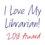 I Love My Librarian 2018 Award