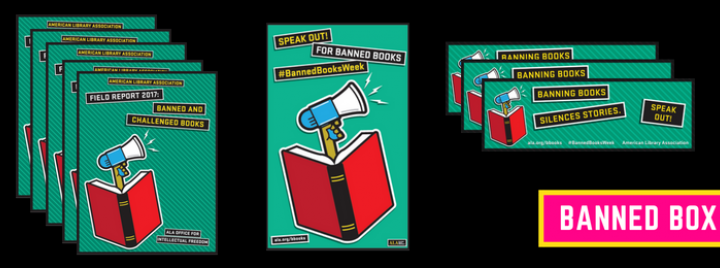 """Field Reports, posters and bookmarks with the theme """"Banned Books Silences Stories. Speak Out!"""" The theme includes a blue megaphone coming out of a book."""