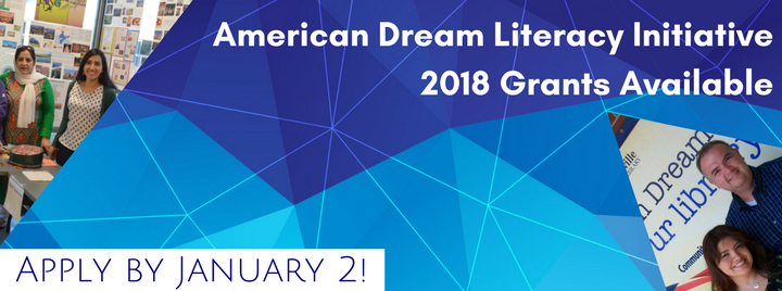 American Dream Literacy Initiative 2018 Grants available