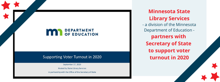 MN State Library Services Partners with Secretary of State to Support Voter Turnout
