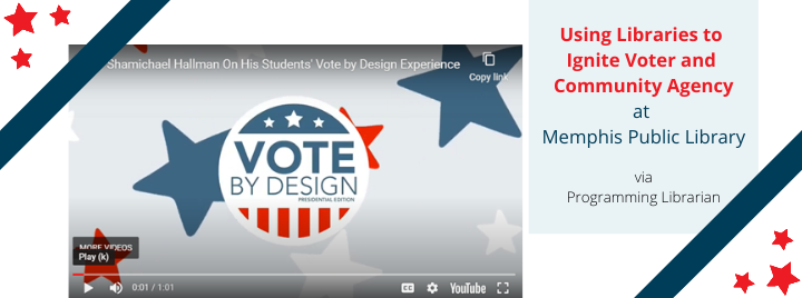 Vote by Design at Memphis Public Library