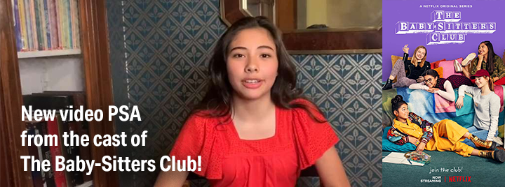 New video PSA from the cast of The Baby-Sitters Club! (screenshot of Xochitl Gomez)