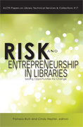 Risk and Entrepreneurship in Libraries