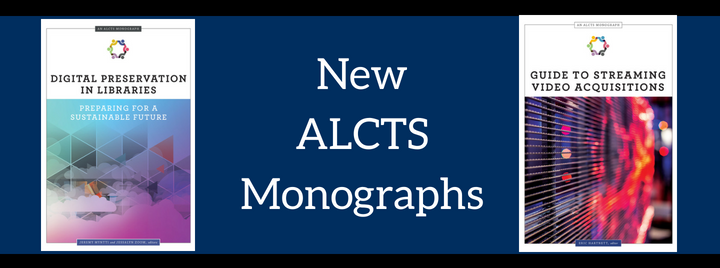 New ALCTS Monographs
