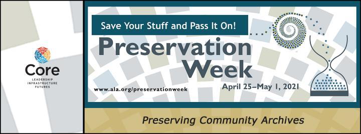 Free Preservation Week 2021 Webinars