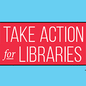 Take Action for Libraries graphic