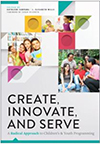 Create, Innovate, and Serve cover
