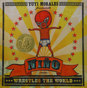 Nino Wrestles the World by Yuyi Morales
