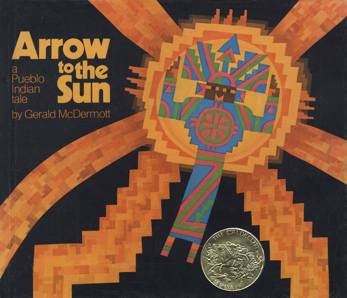 Arrow to the Sun: A Pueblo Indian Tale - book cover image