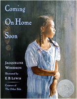 Coming on Home Soon - illustrated by E.B. Lewis; written by Jacqueline Woodson