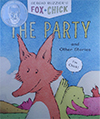 book cover: Fox & Chick, the Party
