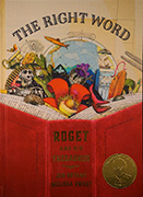 Book cover: The Right Word: Roget and His Thesaurus