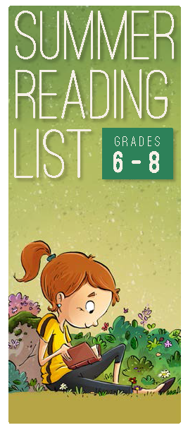 ALSC 2019 Summer Reading List Grades 6-8