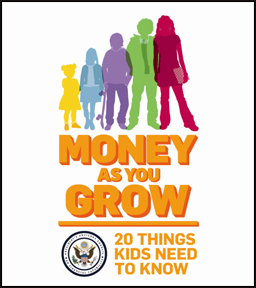 Money as You Grow - 20 Things Kids Need to Know