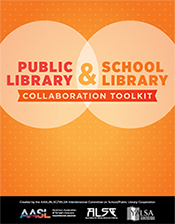 Public Library & School Library Collaboration Toolkit