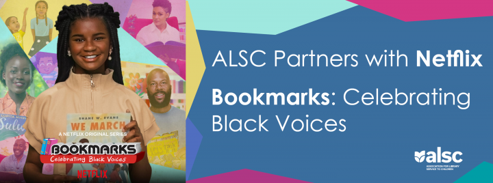 ALSC Partners with Netflix -- Bookmarks Celebrating Black Voices