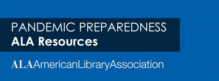 Pandemic Preparedness - ALA Resources