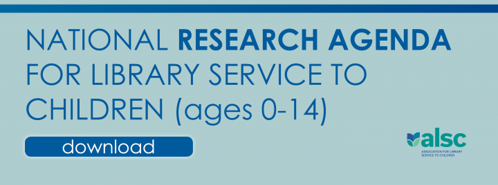 National Research Agenda for Library Service to Children