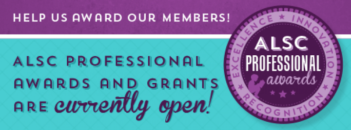 ALSC professional awards & grants are currently open