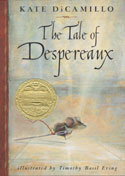 The Tale of Despereaux: Being the Story of a Mouse, a Princess, Some Soup, and a Spool of Thread - book cover