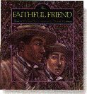 The Faithful Friend = book cover