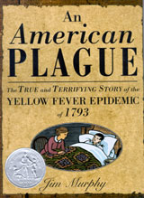 An American Plague: The True and Terrifying Story of the Yellow Fever Epidemic of 1793 - book cover