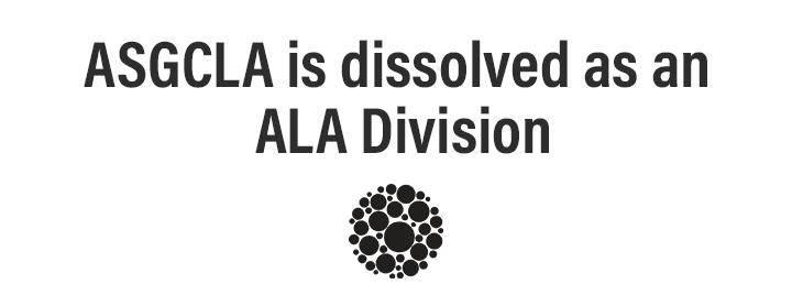 ASGCLA Dissolved