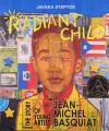 cover image of Radiant Child: The Story of Young Artist Jean-Michel Basquiat
