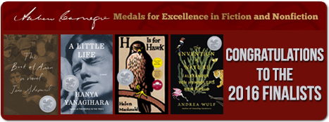 Andrew Carnegie Medals for Excellence in Fiction and Nonfiction, Congratulations to the 2016 finalists;