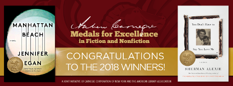 Andrew Carnegie Medals for Excellence in Fiction and Nonfiction, Congratulations to the 2018 Winners, Manhattan Beach, You Don