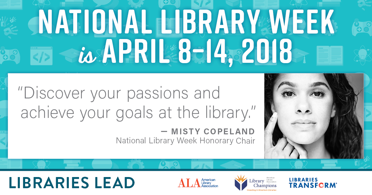 National Library Week is April 8-14, 2018