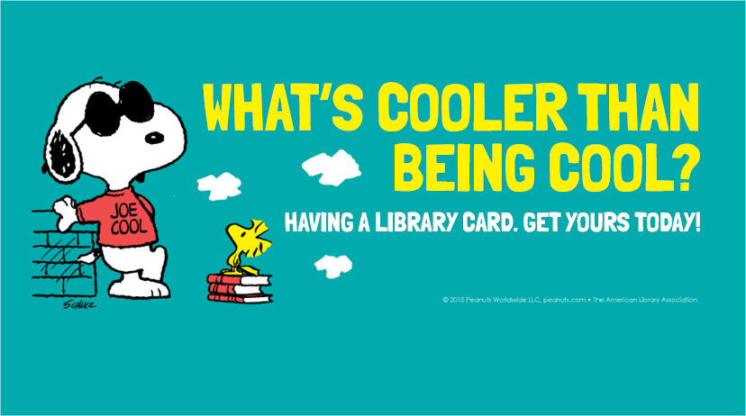 Facebook cover art featuring Snoopy: What's cooler than being cool? Having a library card. Get yours today!