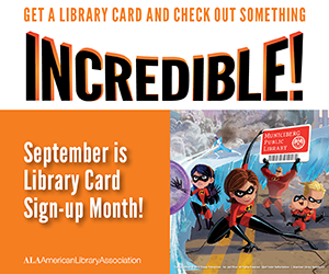 Boombox: Get a library card and check out something incredible! September is library card sign-up month.