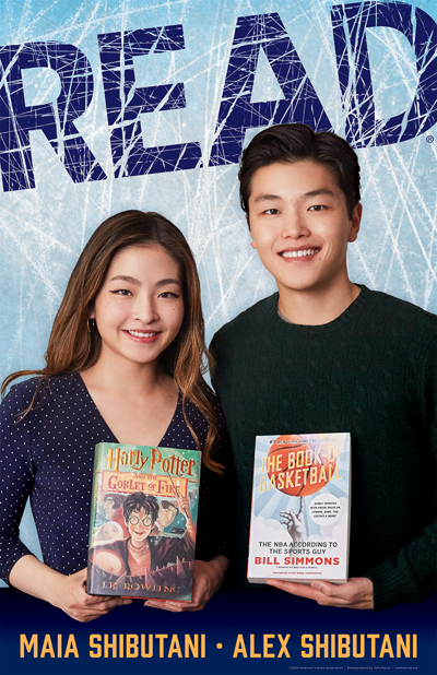 READ POster: Maia and Alex Shibutani holding their favorite books (Harry Potter and The Bookof Basketball)