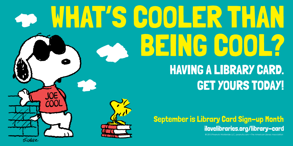 1024px x 512px version:Public service announcement featuring Snoopy: What's cooler than being cool? Having a library card. Get yours today.