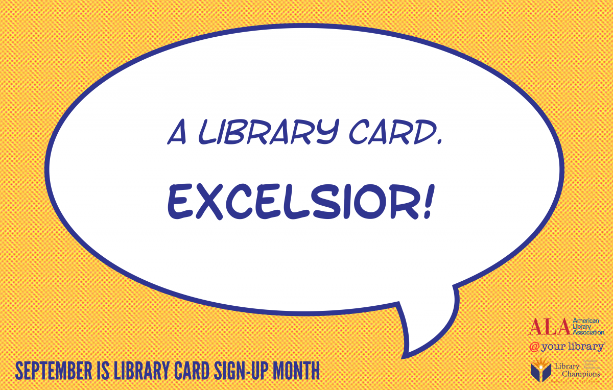 A library card. Excelsior!