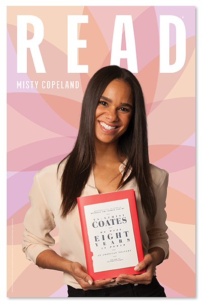 "READ poster: Misty Copeland holding ""We Were Eight Years in Power"""