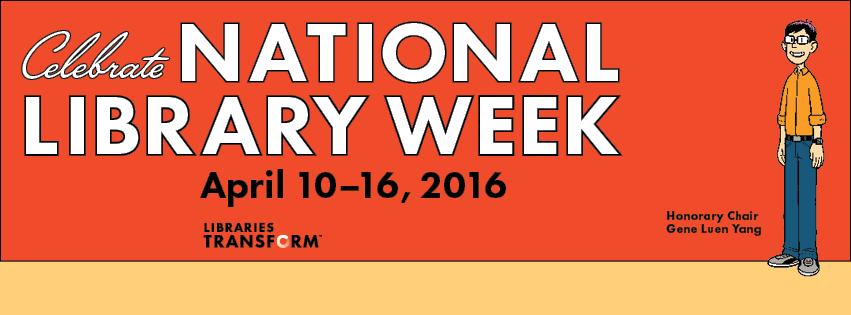 Celebrate National Library Week, April 10-16, 2016, Libraries Transform, Honorary Chair, Gene Luen Yang