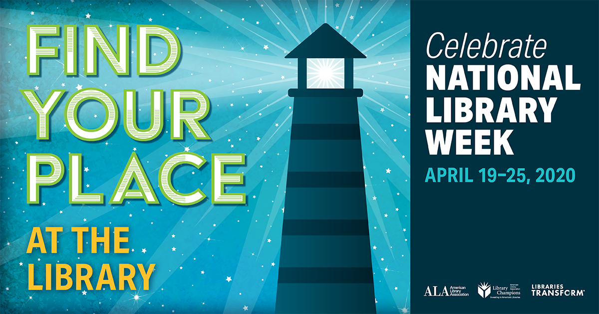 National Library Week is April 19-25, 2020